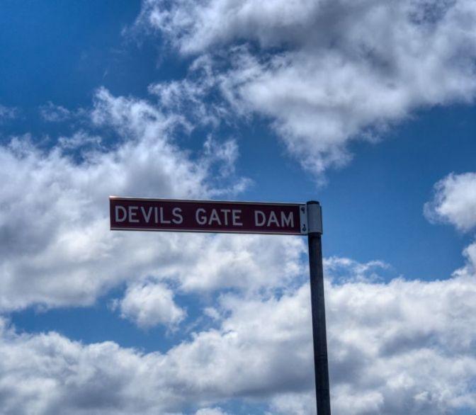 Come alive, come alive! Down in Devils Gate Dam
